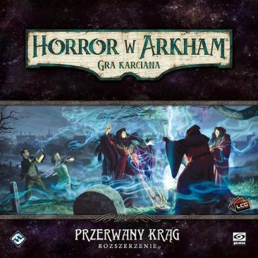 Przerwany krąg - Horror w Arkham LCG